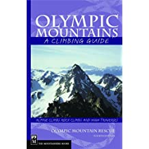 Olympic Mountains: A Climbing Guide, 4th Edition