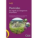 Pesticides: Des impacts aux changements de pratiques (Savoir faire)