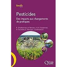 Pesticides: Des impacts aux changements de pratiques (Savoir faire) (French Edition)