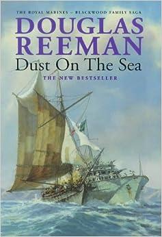 Book Dust on the Sea (The Royal Marines - Blackwood family saga)