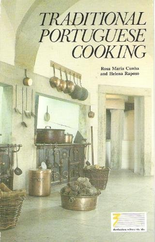 Traditional Portuguese Cooking & Typical Sweets by Rosa Maria Cunha, Helena Raposo