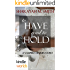 The Vampire Diaries: To Have and to Hold (Kindle Worlds Novella)