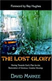 The Lost Glory, Dave Markee, 192937125X