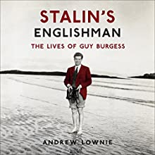 Stalin's Englishman Audiobook by Andrew Lownie Narrated by Simon Shepherd