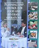 Planning and Control for Food and Beverage Operations, Jack D. Ninemeier, 0866120998