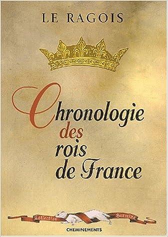 Lire en ligne Chronologie des rois de France pdf, epub ebook