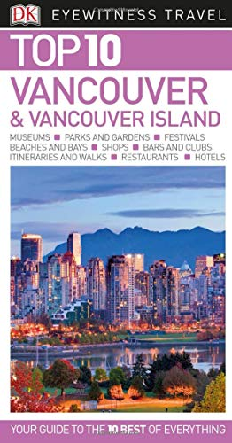 Top 10 Vancouver and Vancouver Island (Pocket Travel ()