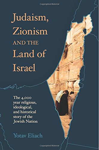 Judaism, Zionism and the Land of Israel
