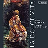 Krzisnik:La Dolce Vita [, Borut Krzisnik; Data Direct: Mario Marolt; Vuk Krakovic] [CLAUDIO: CC6010-2] by Borut Krzisnik