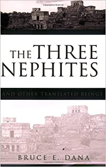 The Three Nephites and Other Translated Beings