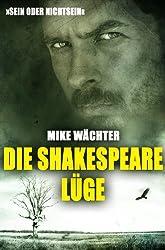 Die Shakespeare-Lüge