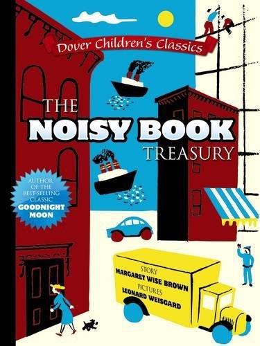 The Noisy Book Treasury (Dover Children's Classics) pdf