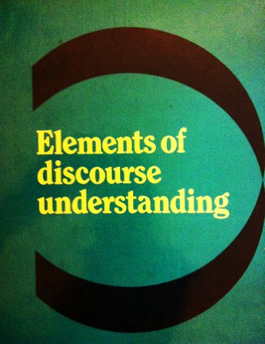 Elements of Discourse Understanding