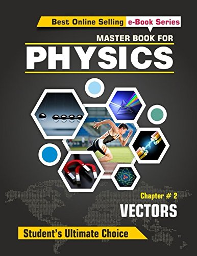 Download Master Book For Physics - Chapter 02 - Vectors: Physics of Direction PDF Text fb2 ebook