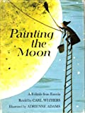 Painting the Moon: A Folktale from Estonia