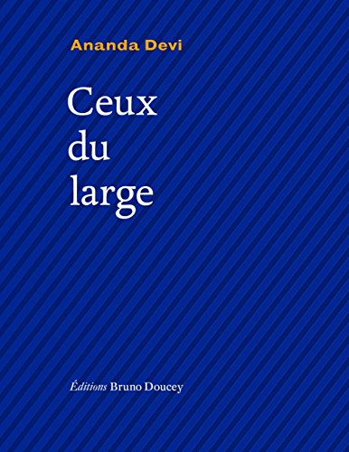 Ceux du large : Edition français-anglais-créole