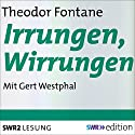 Irrungen, Wirrungen Audiobook by Theodor Fontane Narrated by Gert Westphal