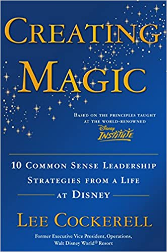 Amazon Fr Creating Magic 10 Common Sense Leadership