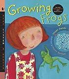 Growing Frogs with Audio: Read, Listen, & Wonder