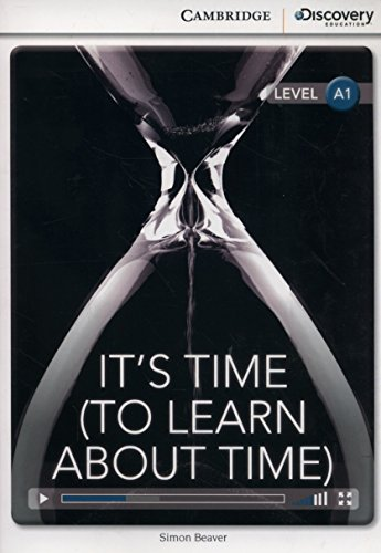 It's Time (To Learn About Time) Beginning Book with Online Access (Cambridge Discovery Education Interactive Readers)