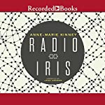 Radio Iris   Anne-Marie Kinney