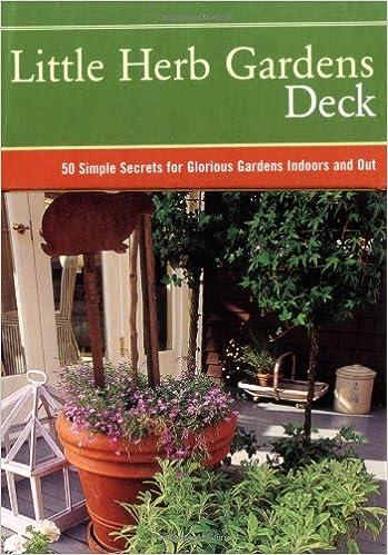 Little Herb Gardens Deck: 50 Simple Secrets For Glorious Gardens Indoors  And Out: Georgeanne Brennan, Mimi Luebbermann, Faith Echtermeyer:  9780811852821: ...