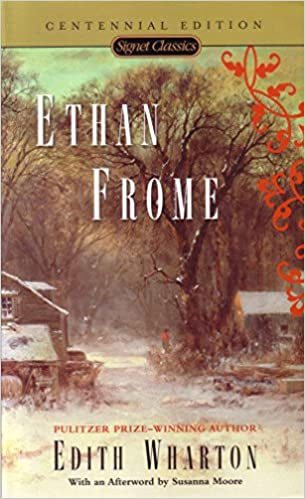 ethan frome signet classics edith wharton susanna moore anita  ethan frome signet classics reissue edition