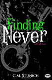 Finding Never: A New Adult Romance (Tasting Never) (Volume 2)