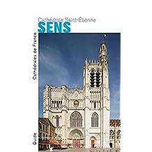Sens: Cathédrale Saint-Etienne