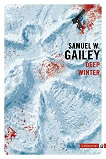 Deep Winter, Gailey, Samuel W.