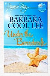 Under the Boardwalk (A Pajaro Bay Cozy Mystery + Sweet Romance) (Volume 2)