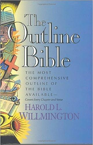 The Outline Bible: Harold L  Willmington: 9780842337014