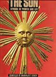 The Sun : Symbol of Power and Life, , 0810938383