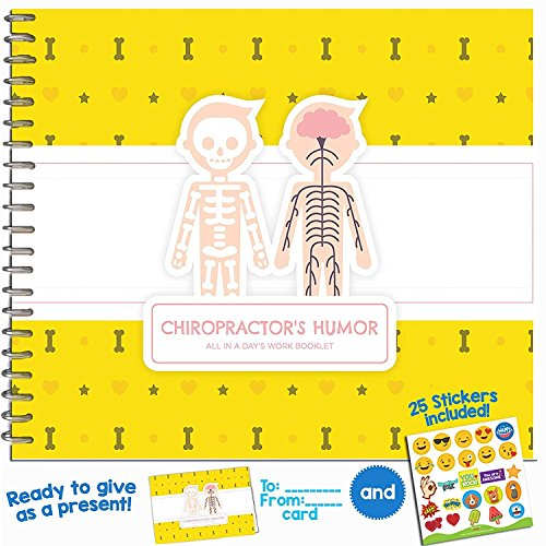Perfect Chiropractor Gifts - Great Gift Ideas for Your Favorite Spine Specialist or Massage Therapist - Say Thank You with This Humor Booklet - Includes Stickers, Funny Jokes, Quotes and a Small Card