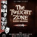 The Twilight Zone Radio Dramas, Volume 4 Radio/TV Program by Rod Serling, Richard Matheson Narrated by full cast