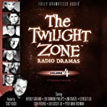 The Twilight Zone Radio Dramas, Volume 4 | Richard Matheson,Rod Serling