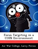 Focus Targeting in a Coin Environment, Larry Perino, 1249450624