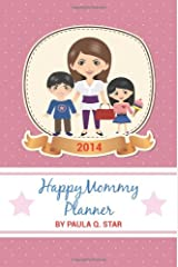Happy Mommy: 2014 Planner (Pink Matte Cover) Paperback