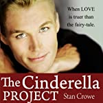 The Cinderella Project | Stan Crowe