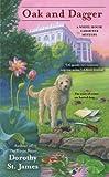 Oak and Dagger (A White House Gardener Mystery Book 3)
