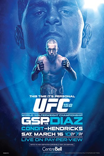 Official UFC 158 Georges St Pierre vs Nick Diaz Sports Poster 12x18 inch (Best Of Nick Diaz)