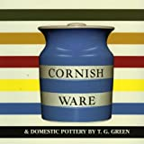 Cornish Ware and Domestic Pottery, Paul Atterbury, 0903685833