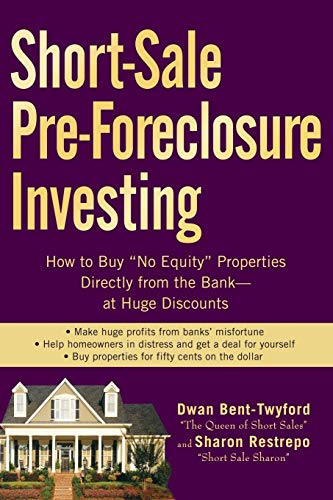 Short-Sale Pre-Foreclosure Investing: How to Buy