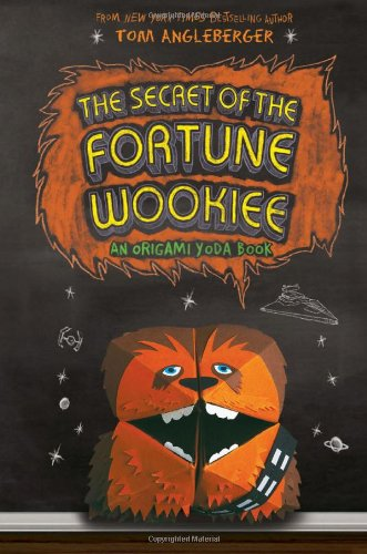 (The Secret of the Fortune Wookiee (An Origami Yoda Book))