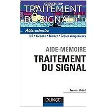 TRAITEMENT DU SIGNAL (Série Aide-mémoire) (French Edition)