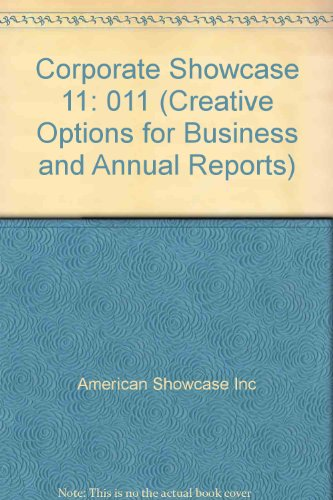 Corporate Showcase 11 (Creative Options For Business And Annual Reports)
