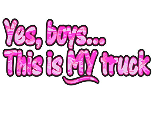 Yes-Boys-this-is-MY-Truck-Pink-Camo-car-truck-4x4-window-body-tailgate-decal-sticker