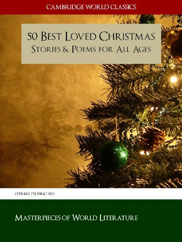 50 best loved christmas stories and poems for all ages cambridge world classics edition - Classic Christmas Books