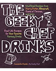 The Geeky Chef Drinks: Unofficial Cocktail Recipes from Game of Thrones, Legend of Zelda, Star Trek, and More: 3