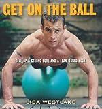 Get on the Ball, Lisa Westlake, 1569244936